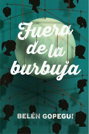 FUERA DE LA BURBUJA