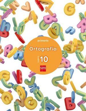 CUADERNO ORTOGRAFIA Nº 10  ED. 2017