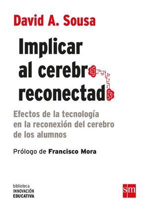 IMPLICAR AL CEREBRO RECONECTADO