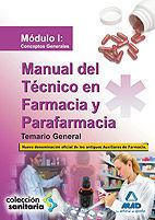 TEMARIO GENERAL MANUAL TECNICO EN FARMACIA Y PARAFARMACIA