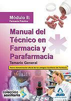 TEMARIO GENERAL MANUAL TECNICO EN FARMACIA Y PARAFARMACIA MODULO II