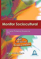 MONITOR SOCIOCULTURAL FORMACION PROFESIONAL OCUPACIONAL 2º ED. 2009
