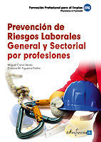 PREVENCION DE RIESGOS LABORALES GENERAL Y SECTORIAL POR PROFESIONALES