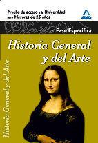 HISTORIA GENERAL Y DEL ARTE FASE ESPECIFICA ACCESO MAYORES 25 AÑOS