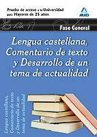 LENGUA CASTELLANA, COMENTARIO DE TEXTO ACCESO UNIVERSIDAD MAYORES 25