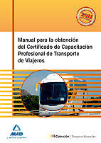 MANUAL OBTENCION CERTIFICADO CAPACITACION PROFESIONAL TRANSPORTE VIAJE