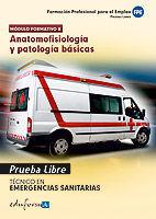 ANATOMOFISIOLOGIA Y PATOLOGIA BASICAS TECNICO EMERGENCIAS SANITARIAS
