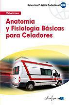 ANATOMIA Y FISIOLOGIA BASICAS PARA CELADORES