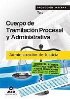TEST PROMOCION INTERNA CUERPO TRAMITACION PROCESAL ADMINISTRATIVA 2011