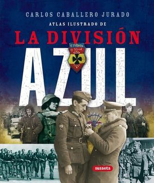 ATLAS ILUSTRADO DE LA DIVISION AZUL