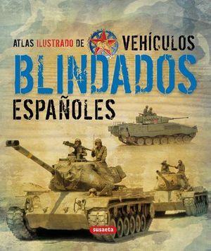 ATLAS ILUSTRADO DE VEHICULOS BLINDADOS ESPAÑOLES