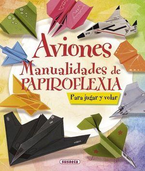 AVIONES MANUALIDADES DE PAPIROFLEXIA