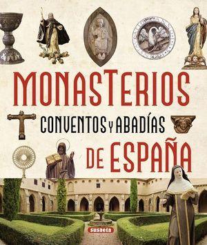 MONASTERIOS CONVENTOS Y ABADIAS DE ESPAÑA