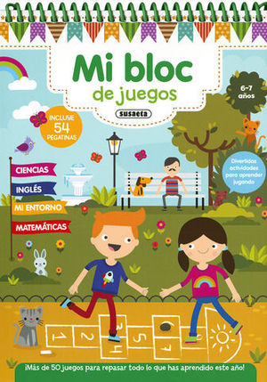MI BLOC DE JUEGOS 6 - 7 AÑOS