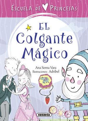 ESCUELA DE PRINCESAS.  EL COLGANTE MAGICO