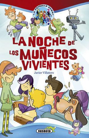 LA NOCHE DE LOS MUÑECOS VIVIENTES