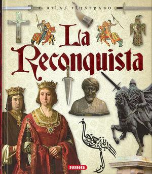 ATLAS ILUSTRSDO DE LA RECONQUISTA
