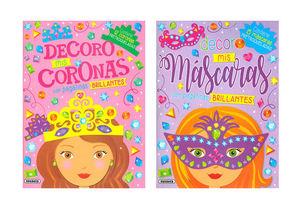 DECORO MIS CORONAS - MASCARAS BRILLANTES ( 2 TITULOS )