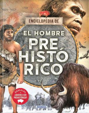 ENCICLOPEDIA DE EL HOMBRE PREHISTORICO
