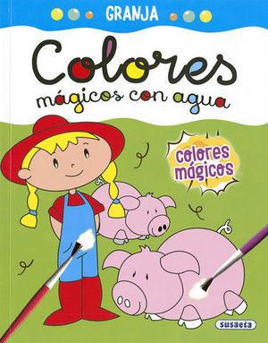 GRANJA.   COLORES MAGICOS CON AGUA