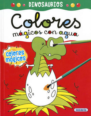 DINOSAURIOS.  COLORES MAGICOS CON AGUA