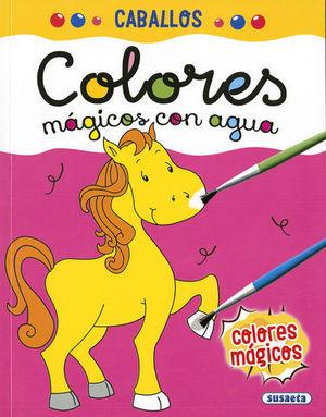 CABALLOS.  COLORES MAGICOS CON AGUA