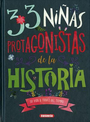 33 NIÑAS PROTAGONISTAS DE LA HISTORIA