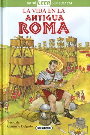 LA VIDA EN LA ANTIGUA ROMA.