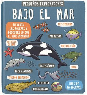 BAJO EL MAR.  PEQUEÑOS EXPLORADORES