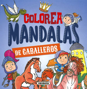 COLOREA MANDALAS DE CABALLEROS