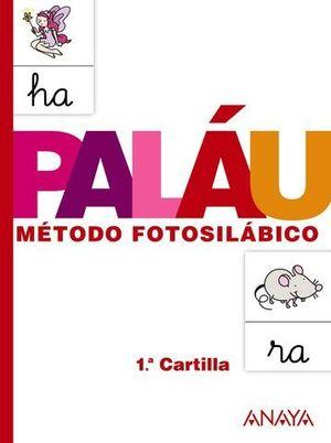 PALAU METODO FOTOSILABICO 1ª CARTILLA