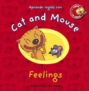 FEELINGS APRENDO IONGLES CON CAT AND MOUSE