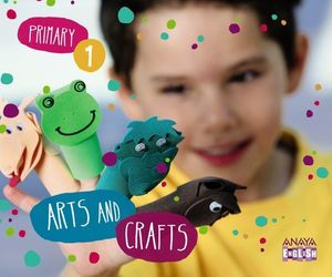 ARTS AND CRAFTS 1º PRIMARY ED. 2014
