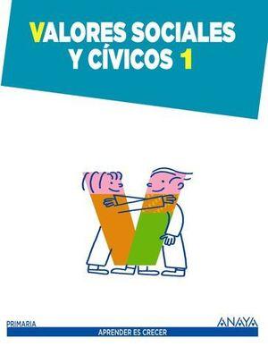 VALORES SOCIALES Y CIVICOS 1º EP APRENDER ES CRECER ED. 2014