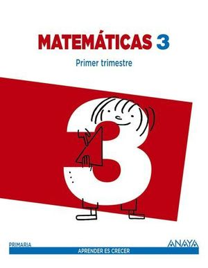 MATEMATICAS 3º PRIMARIA TRIMESTRAL APRENDER ES CRECER