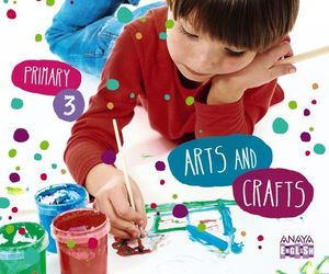 ARTS AND CRAFTS 3º PRIMARY ED. 2014