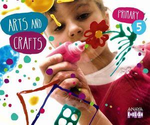 ARTS AND CRAFTS 5º EP APRENDER ES CRECER
