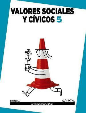 VALORES SOCIALES Y CIVICOS 5º EP APRENDER ES CRECER ED. 2014