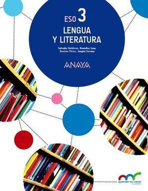 LENGUA Y LITERATURA 3º ESO ( 1 VOLUMEN ) APRENDER ES CRECER ED. 2015