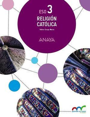 RELIGION CATOLICA 3º ESO ED. 2015