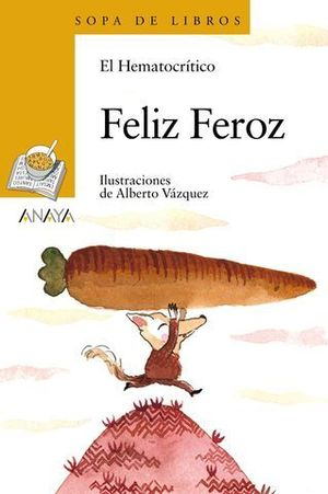 FELIZ FEROZ.  SOPA DE LIBROS