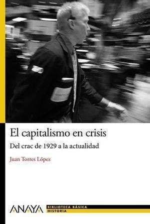 EL CAPITALISMO EN CRISIS DEL CRAC DE 1929 A LA ACTUALIDAD