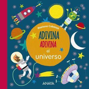 ADIVINA, ADIVINA EL UNIVERSO