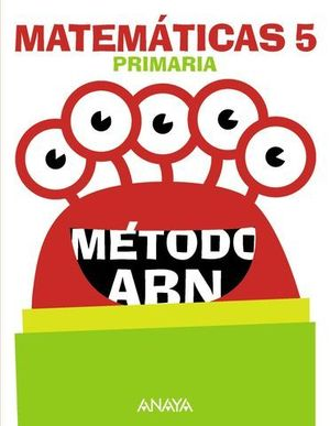 MATEMATICAS 5º EP METODO ABN APRENDER ES CRECER ED. 2016