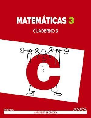 CUADERNO MATEMATICAS 3º PRIMARIA Nº 3 APRENDER ES CRECER