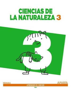 CIENCIAS DE LA NATURALEZA 3º PRIMARIA APRENDER ES CRECER