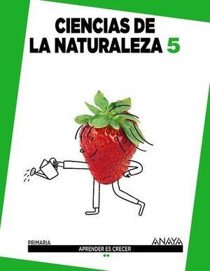 CIENCIAS DE LA NATURALEZA 5º PRIMARIA APRENDER ES CRECER