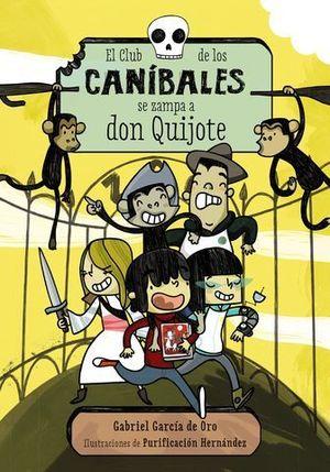 EL CLUB DE LOS CANIBALES SE ZAMPA A DON QUIJOTE