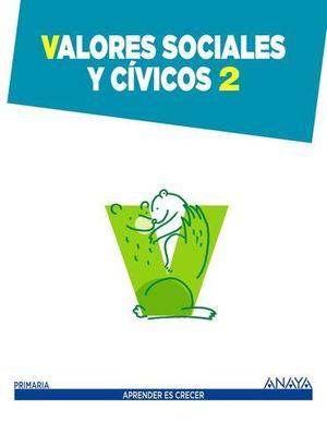 VALORES SOCIALES Y CIVICOS 2º EP APRENDER ES CRECER ED. 2015