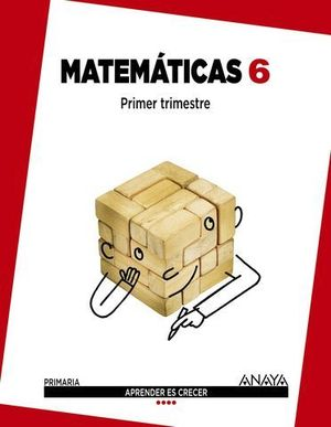 MATEMATICAS 6º EP APRENDER ES CRECER ED. 2015
